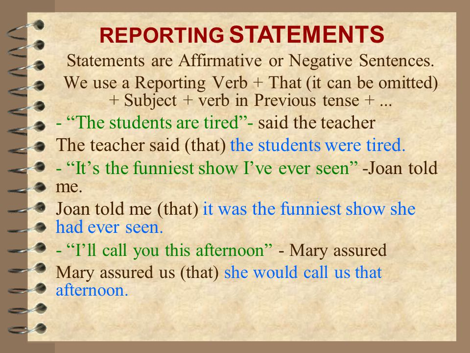 Statements are Affirmative or Negative Sentences.