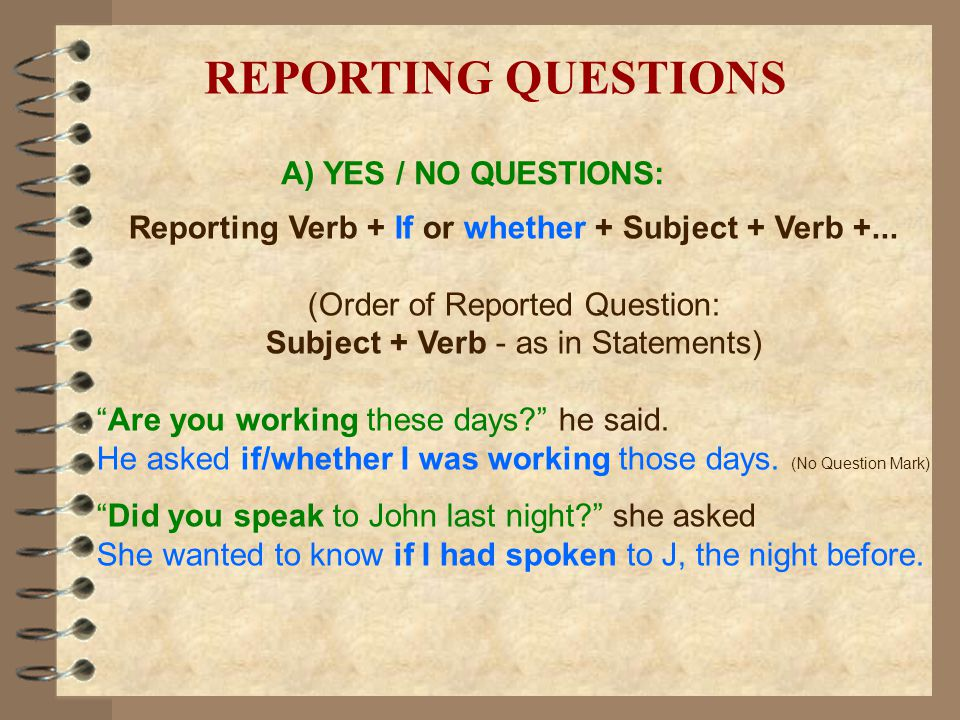 Reporting Verb + If or whether + Subject + Verb +...