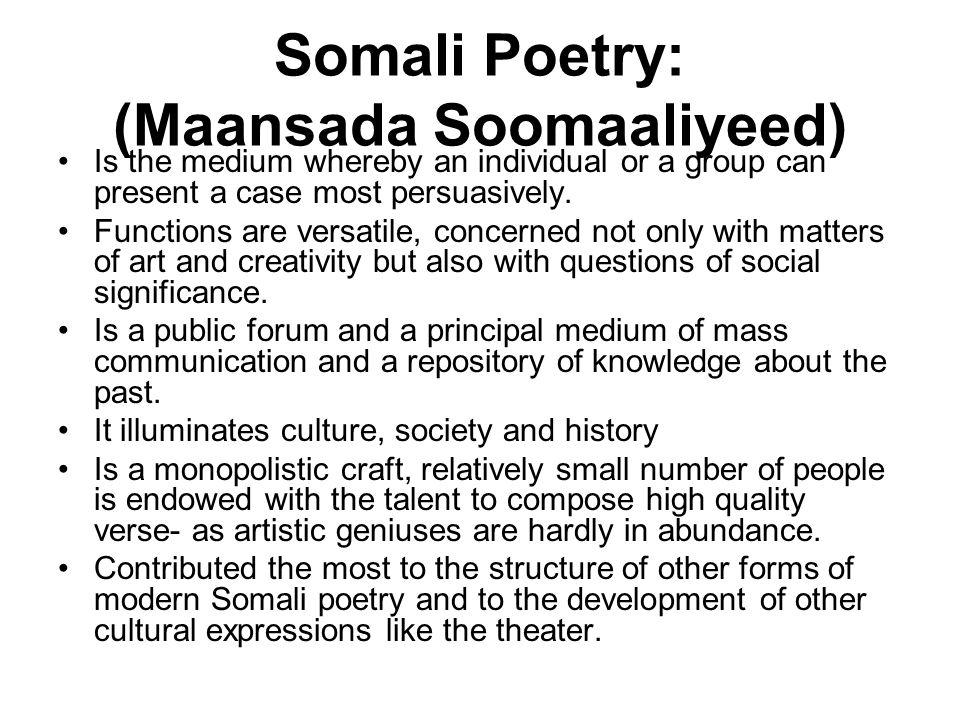 Somali Poetry: (Maansada Soomaaliyeed)