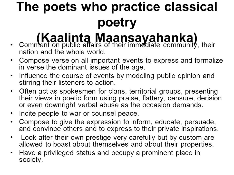 The poets who practice classical poetry (Kaalinta Maansayahanka)