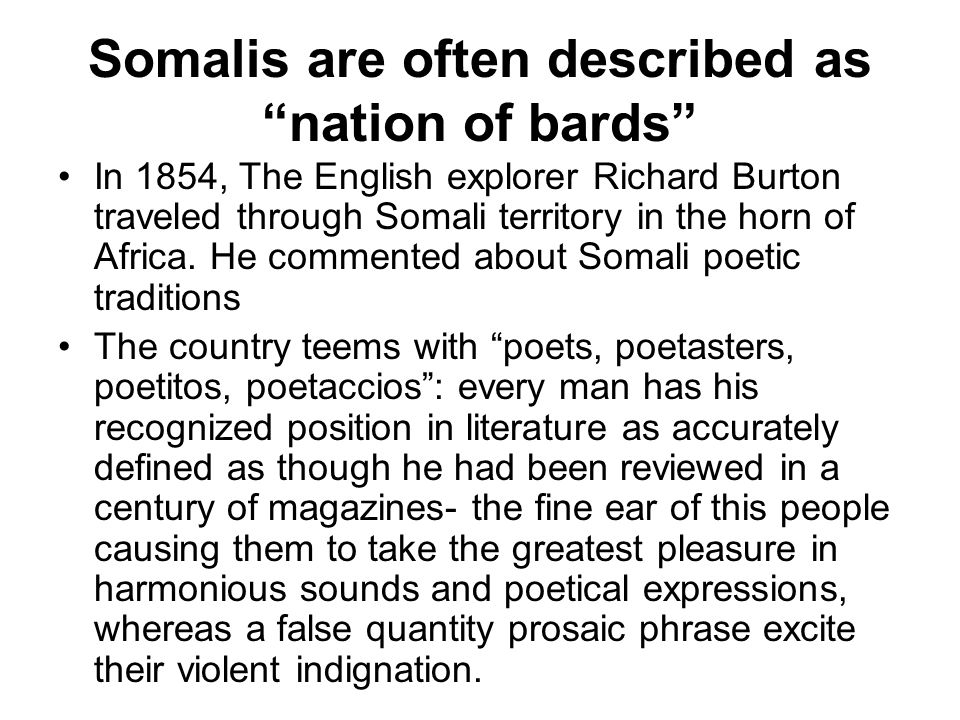 Somalis are often described as nation of bards