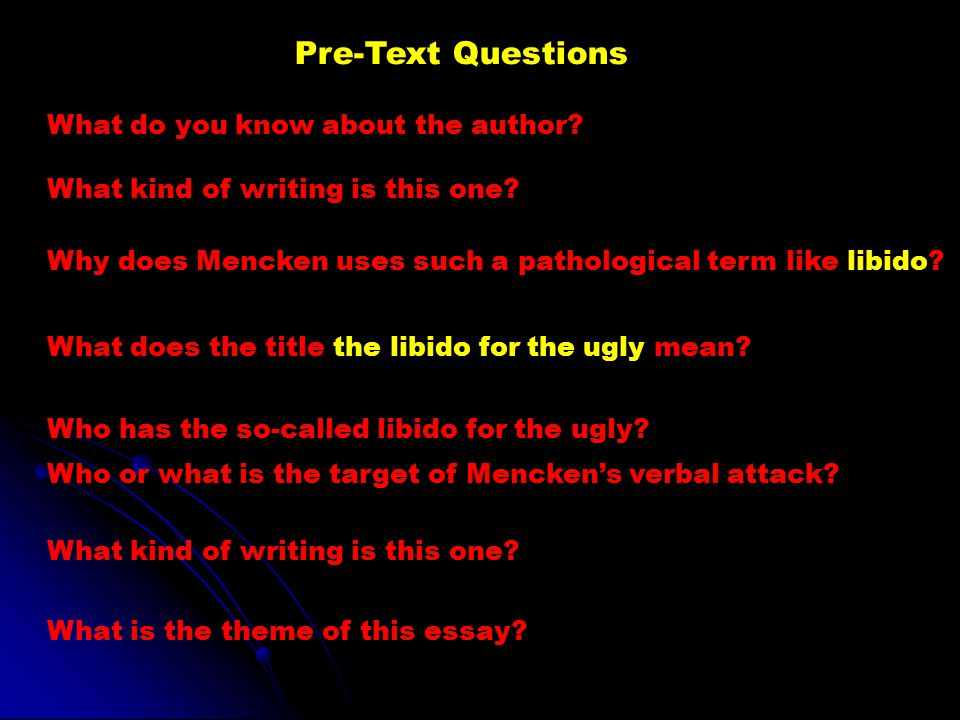 Pre-Text Questions What do you know about the author