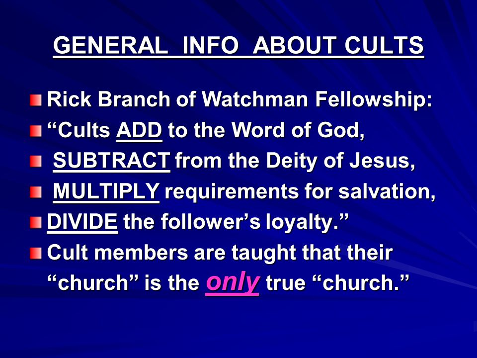 GENERAL INFO ABOUT CULTS