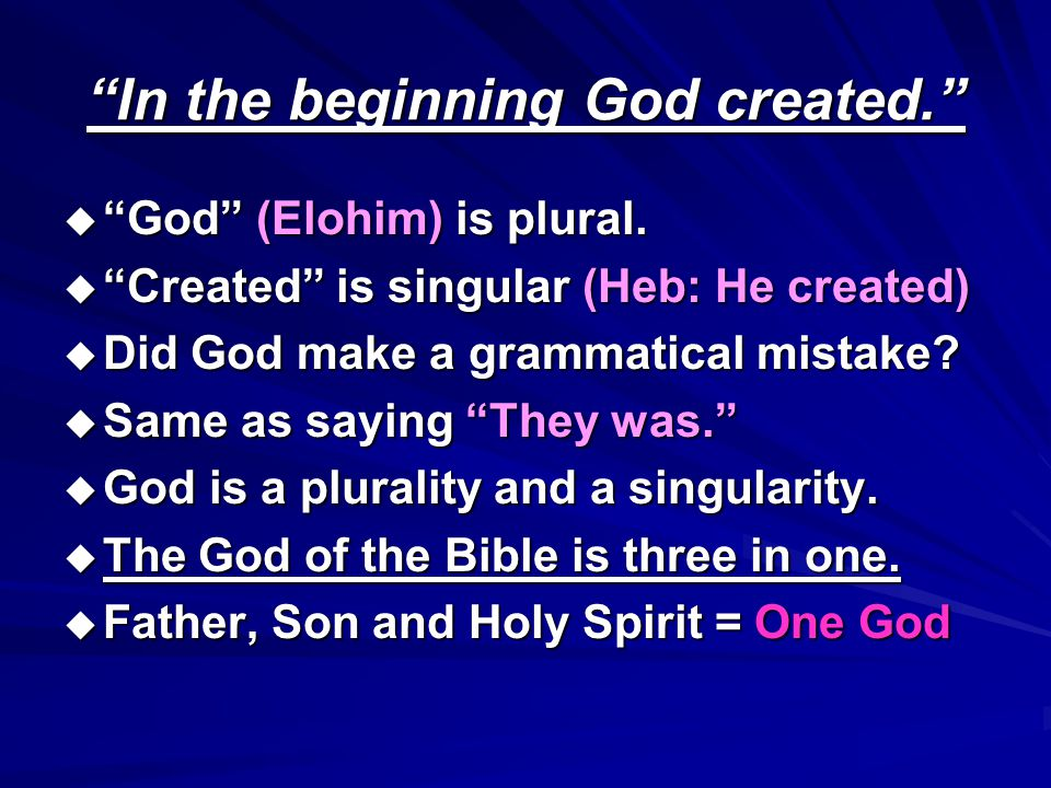 In the beginning God created.
