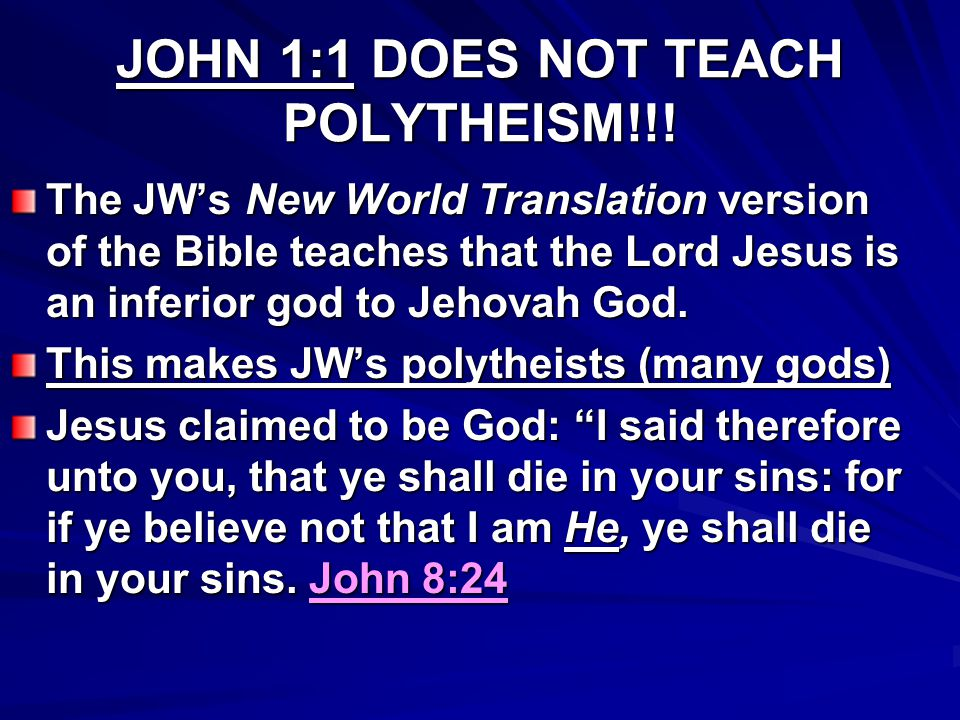 JOHN 1:1 DOES NOT TEACH POLYTHEISM!!!