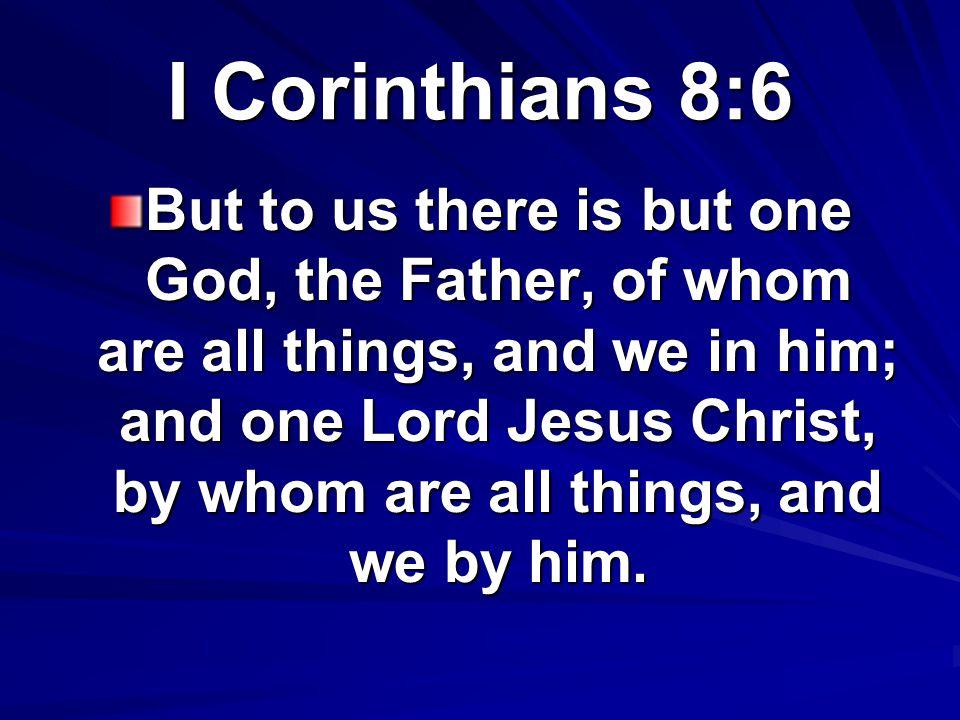I Corinthians 8:6