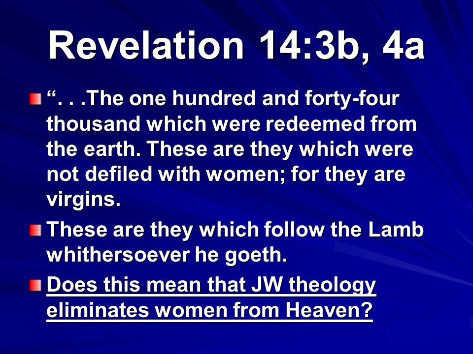 Revelation 14:3b, 4a