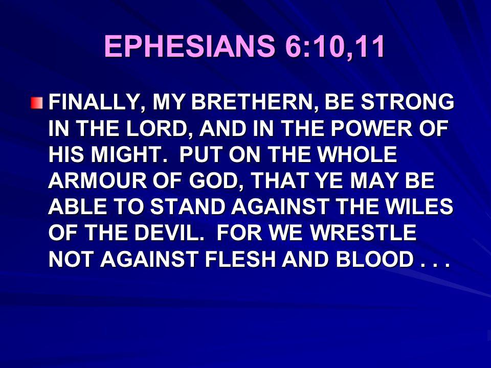 EPHESIANS 6:10,11