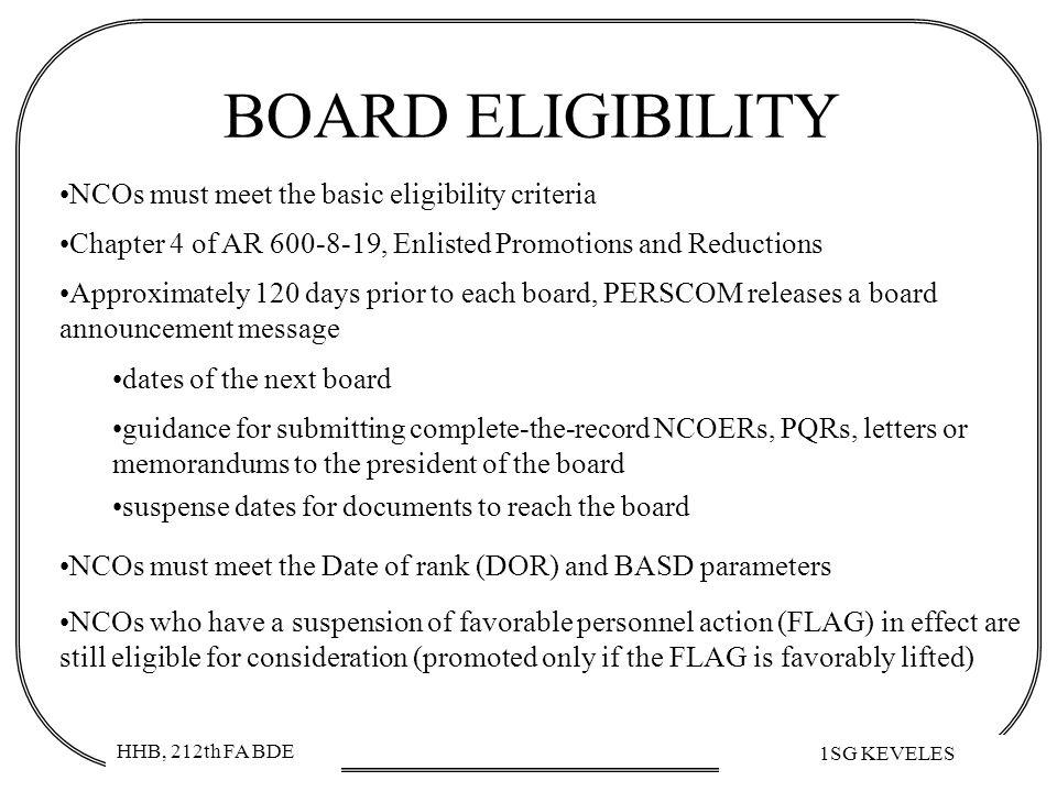 BOARD ELIGIBILITY NCOs must meet the basic eligibility criteria