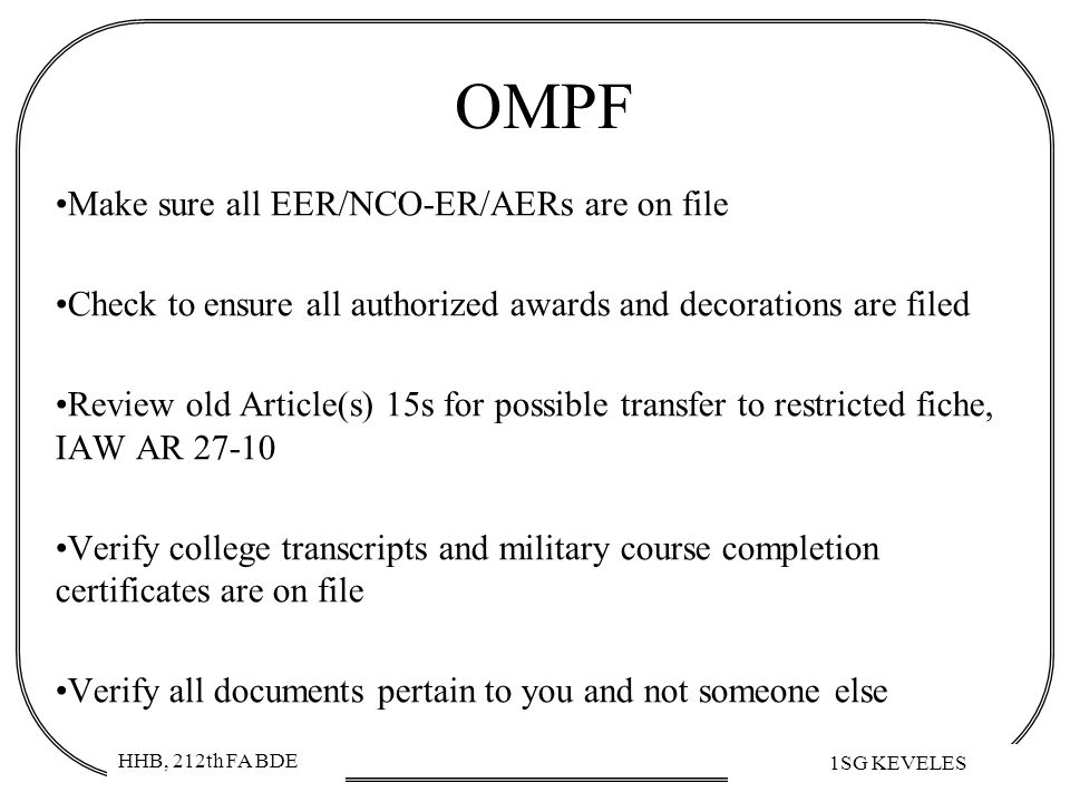 OMPF Make sure all EER/NCO-ER/AERs are on file