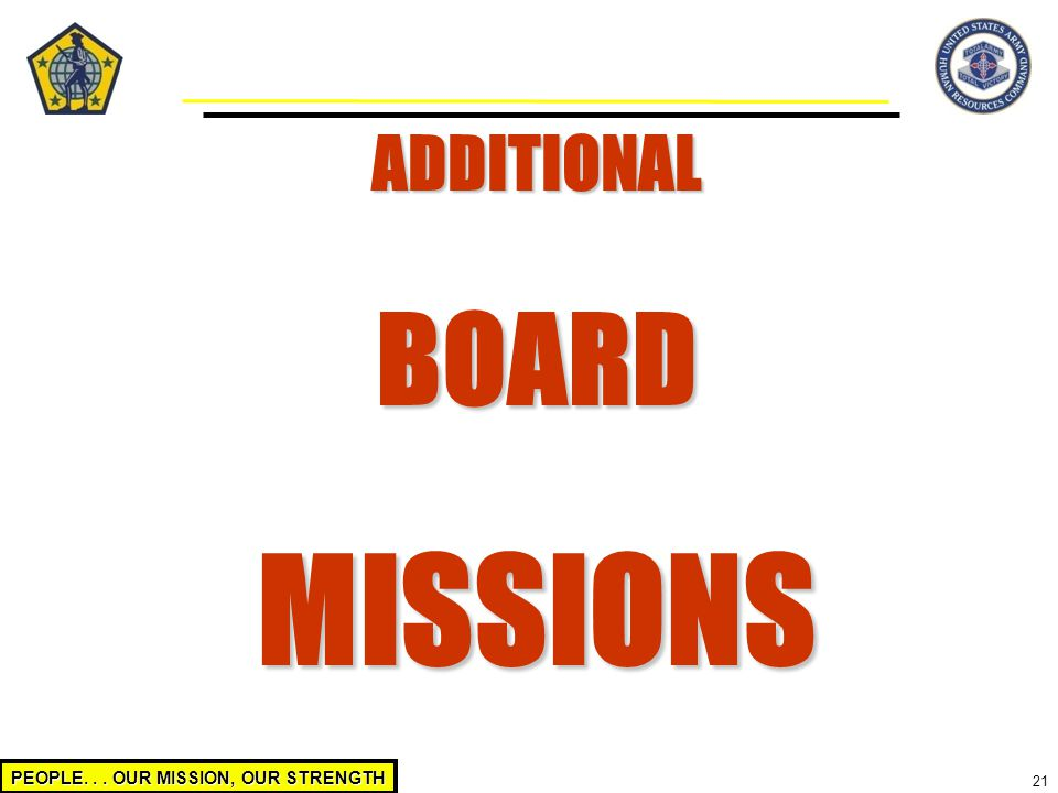 ADDITIONAL BOARD MISSIONS