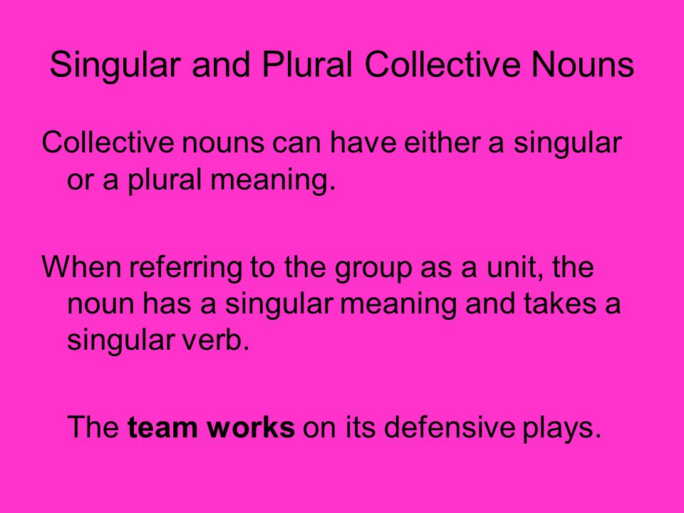 Singular and Plural Collective Nouns