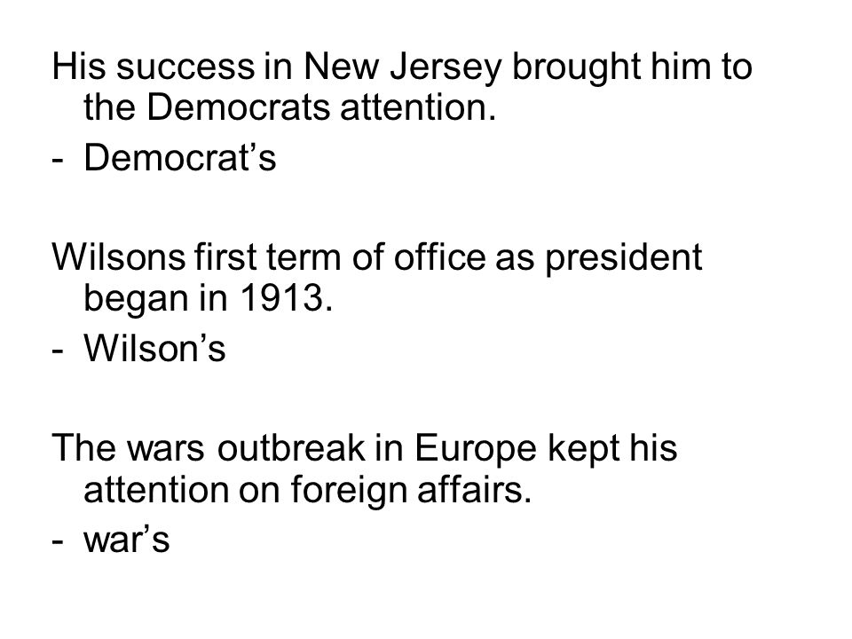 His success in New Jersey brought him to the Democrats attention.