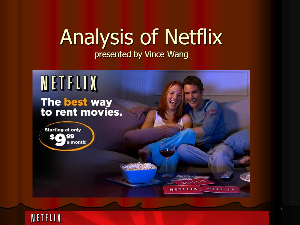 Analysis of Netflix presented by Vince Wang