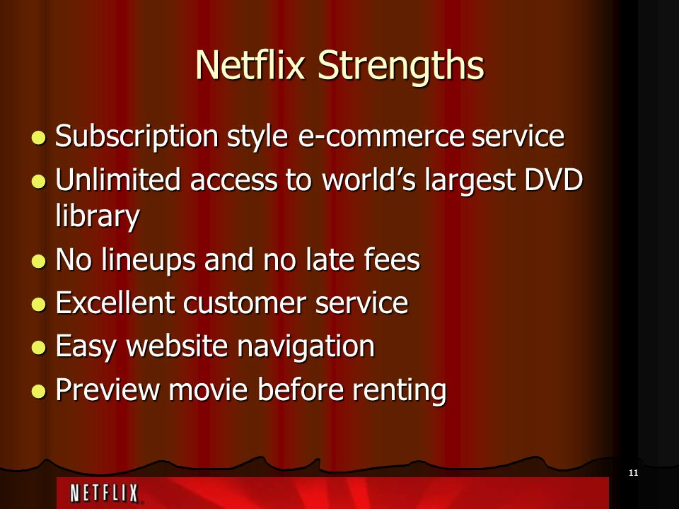 Netflix Strengths Subscription style e-commerce service