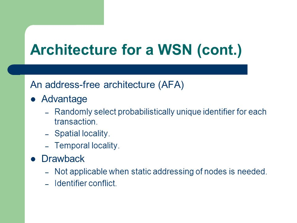 Architecture for a WSN (cont.)