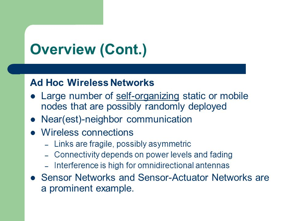 Overview (Cont.) Ad Hoc Wireless Networks