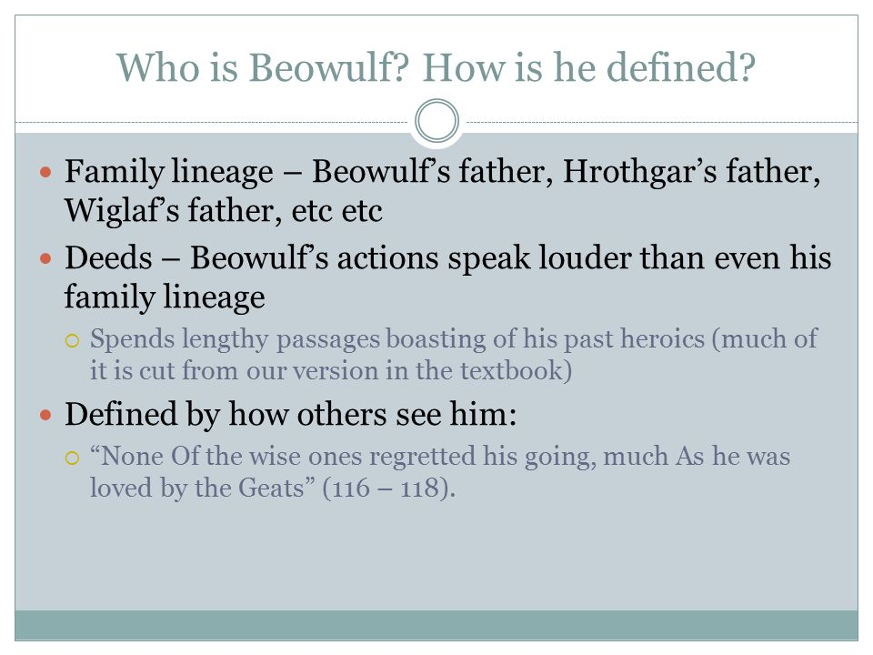 Who is Beowulf How is he defined