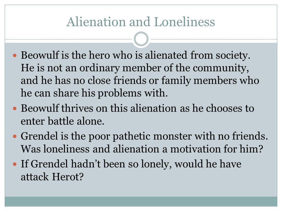 Alienation and Loneliness