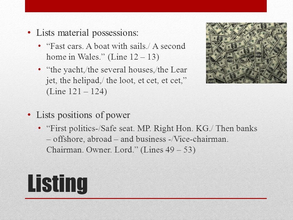 Listing Lists material possessions: Lists positions of power