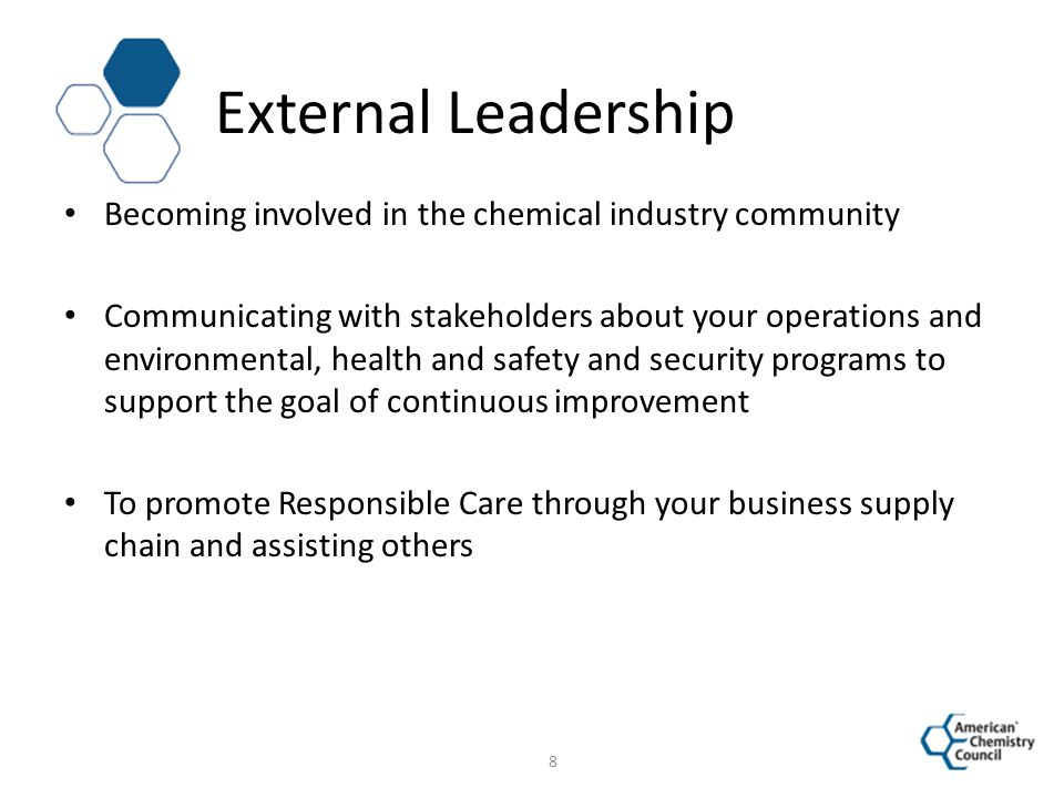 External Leadership Becoming involved in the chemical industry community.