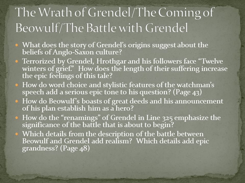 The Wrath of Grendel/The Coming of Beowulf/The Battle with Grendel