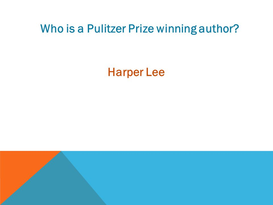 Who is a Pulitzer Prize winning author