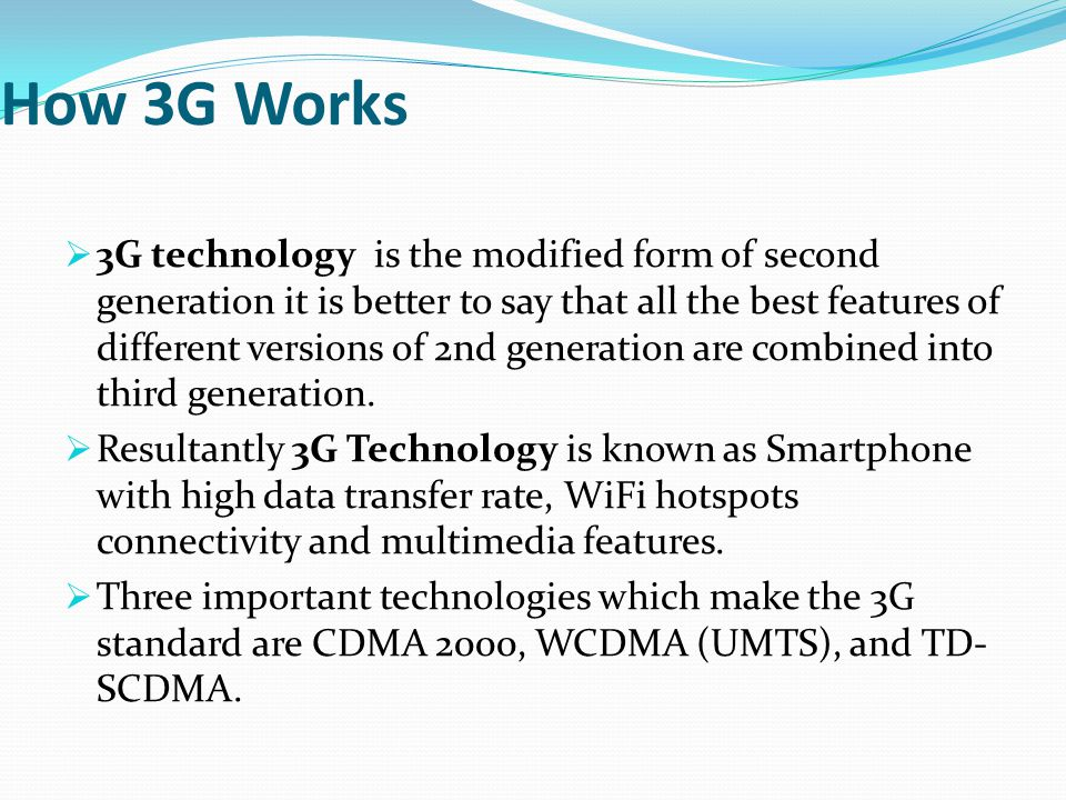 How 3G Works