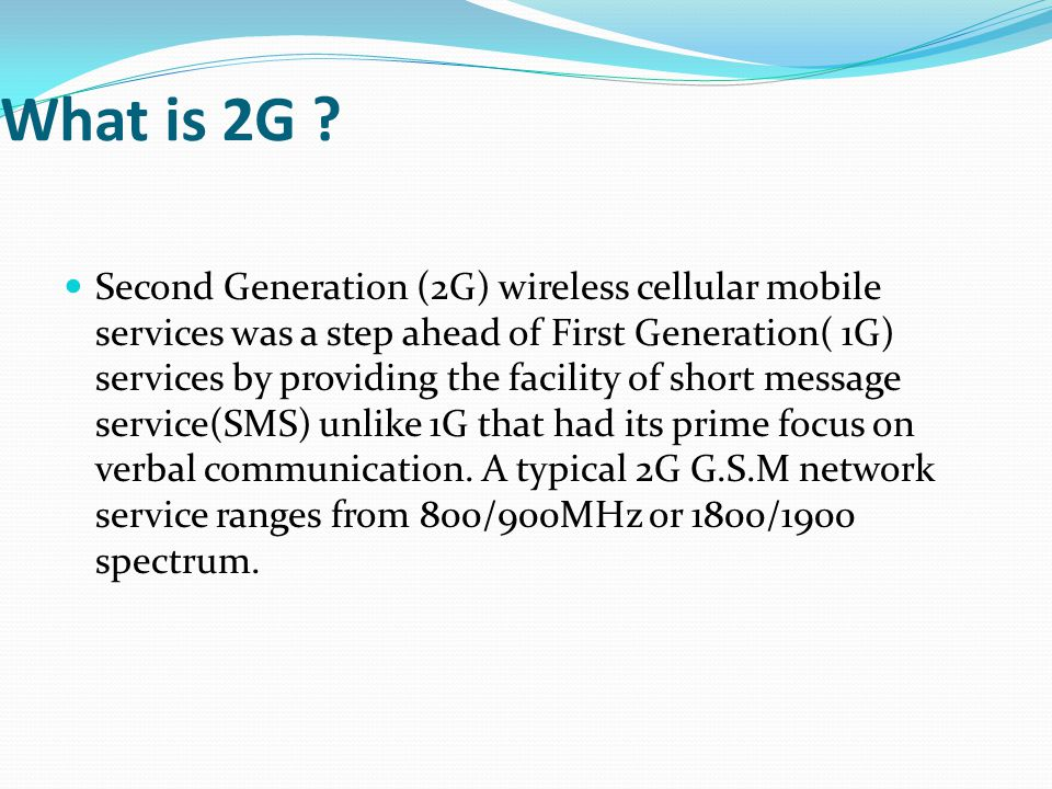 What is 2G