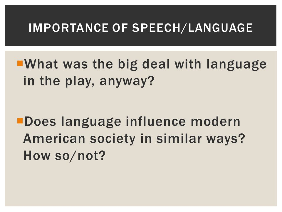 Importance of speech/language