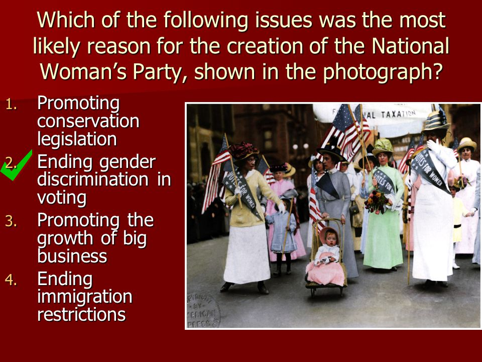 Which of the following issues was the most likely reason for the creation of the National Woman's Party, shown in the photograph