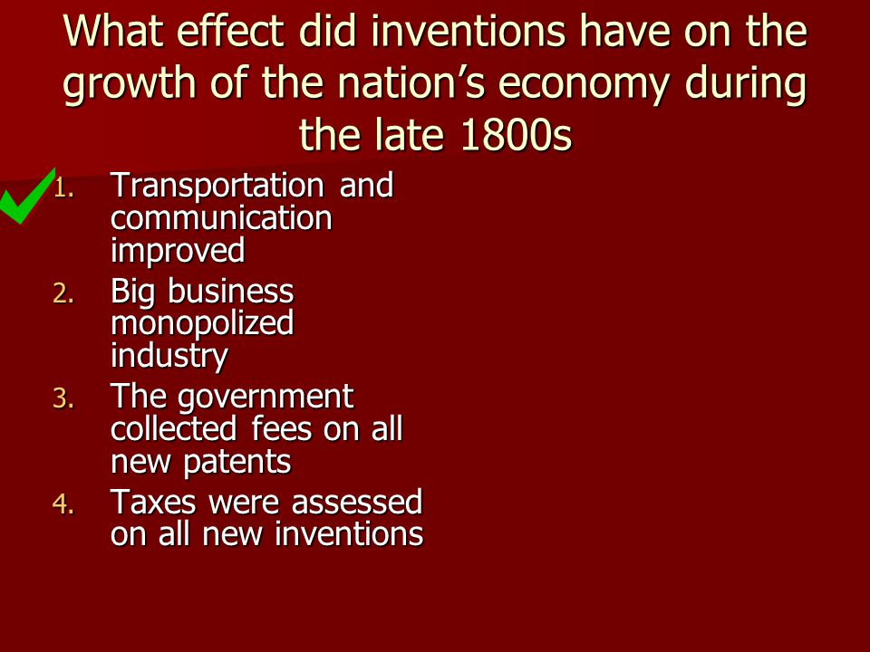 What effect did inventions have on the growth of the nation's economy during the late 1800s