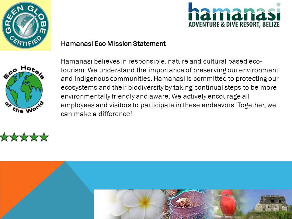 Hamanasi Eco Mission Statement