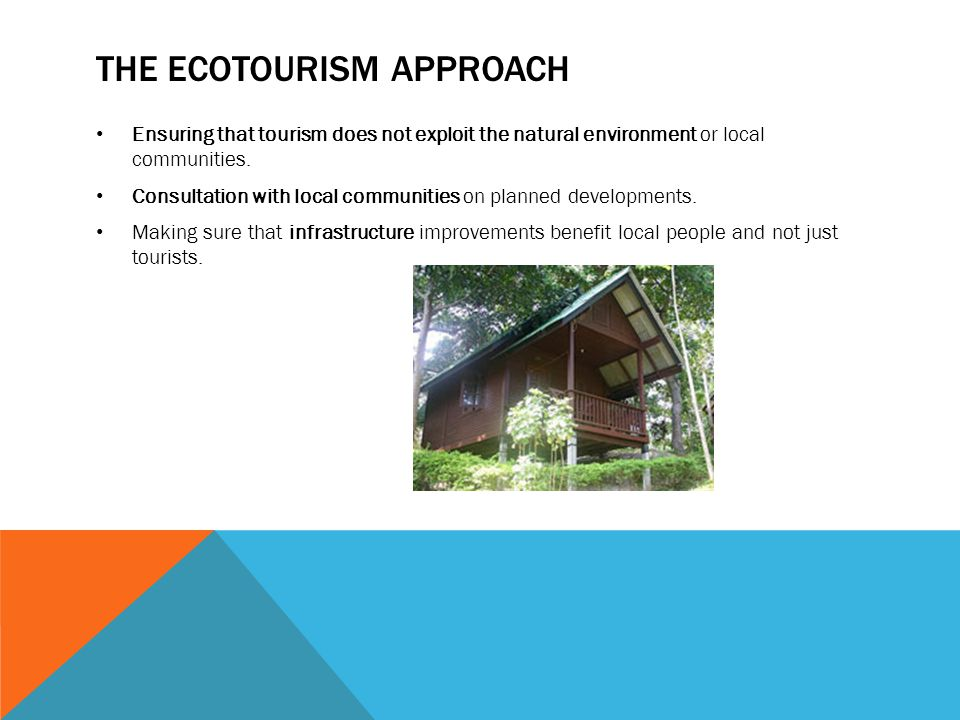 The ecotourism approach