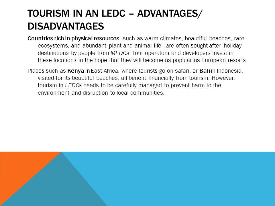 Tourism in an ledc – advantages/ Disadvantages
