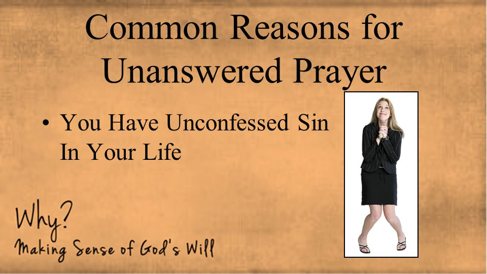 Common Reasons for Unanswered Prayer