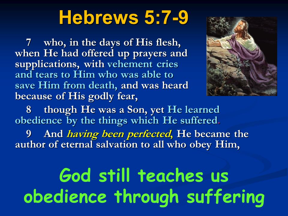 God still teaches us obedience through suffering