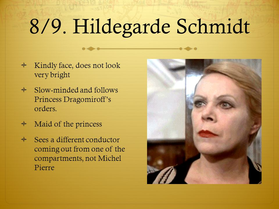 8/9. Hildegarde Schmidt Kindly face, does not look very bright