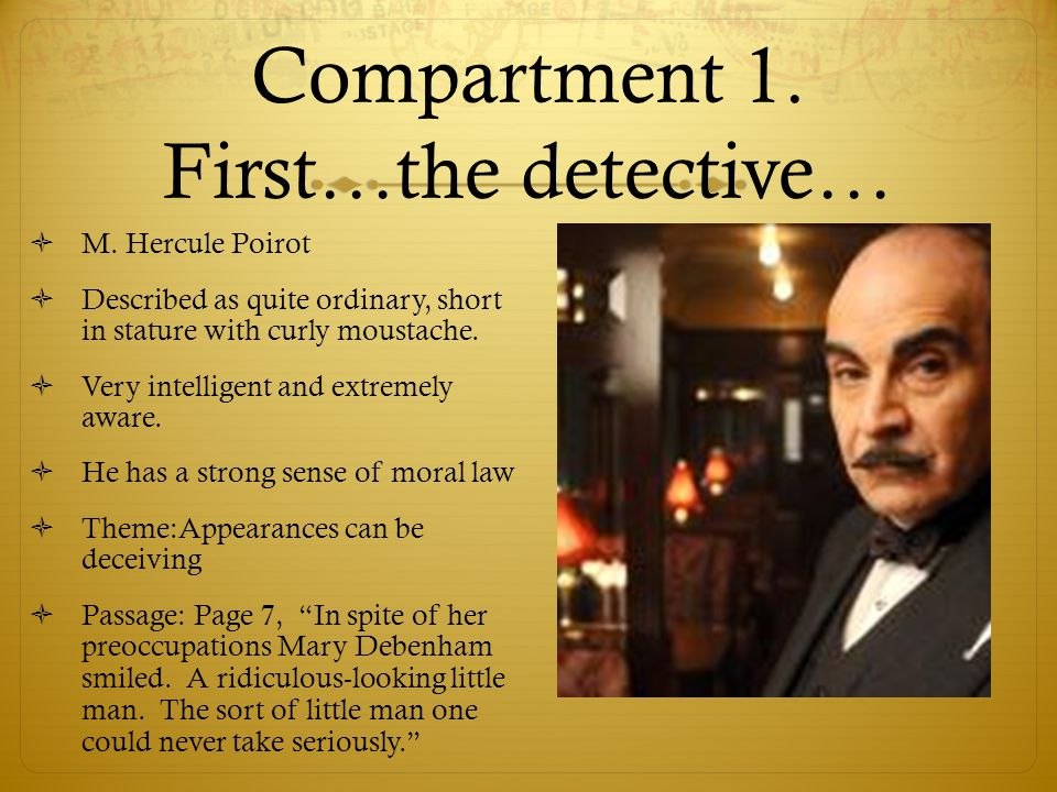 Compartment 1. First…the detective…