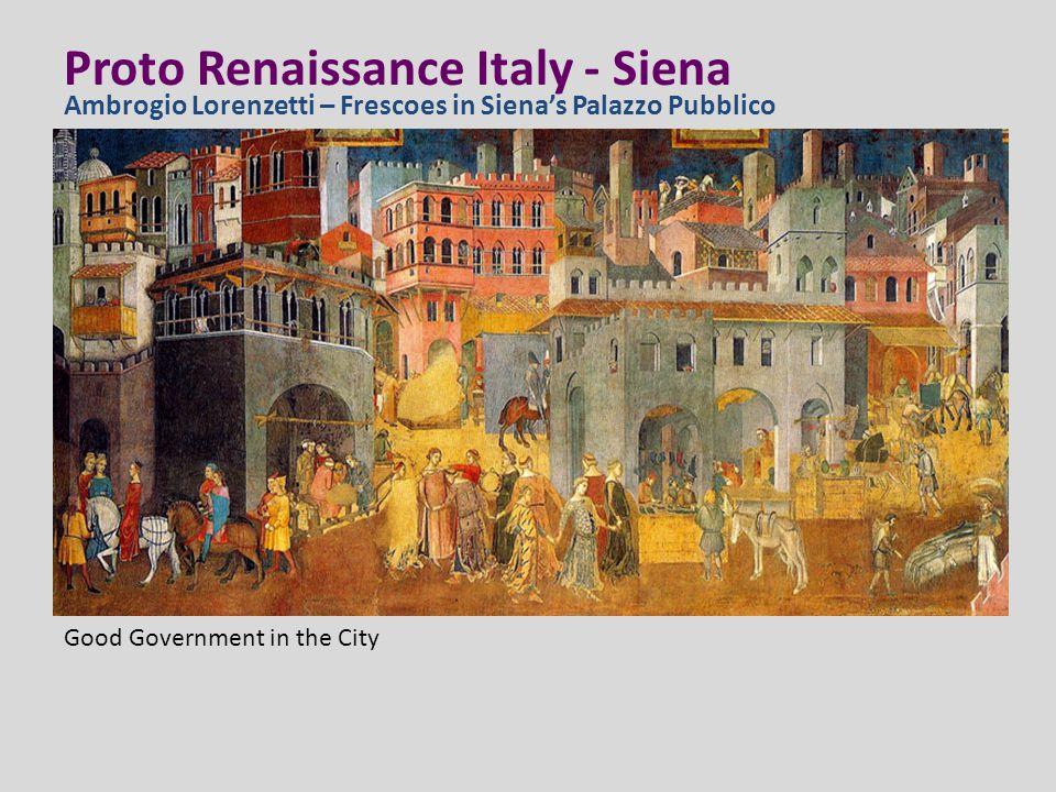Proto Renaissance Italy - Siena