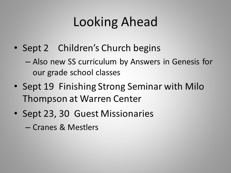 Looking Ahead Sept 2 Children's Church begins