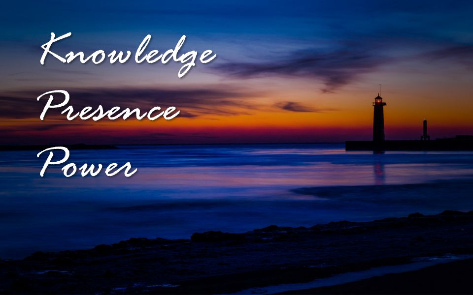 Knowledge Presence Power