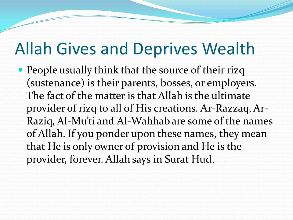 Allah Gives and Deprives Wealth