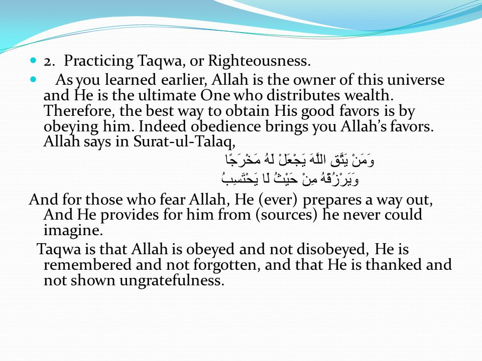 2. Practicing Taqwa, or Righteousness.