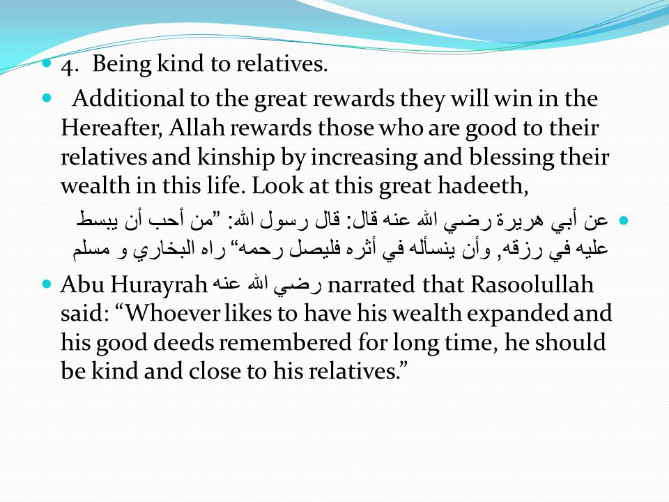 4. Being kind to relatives.