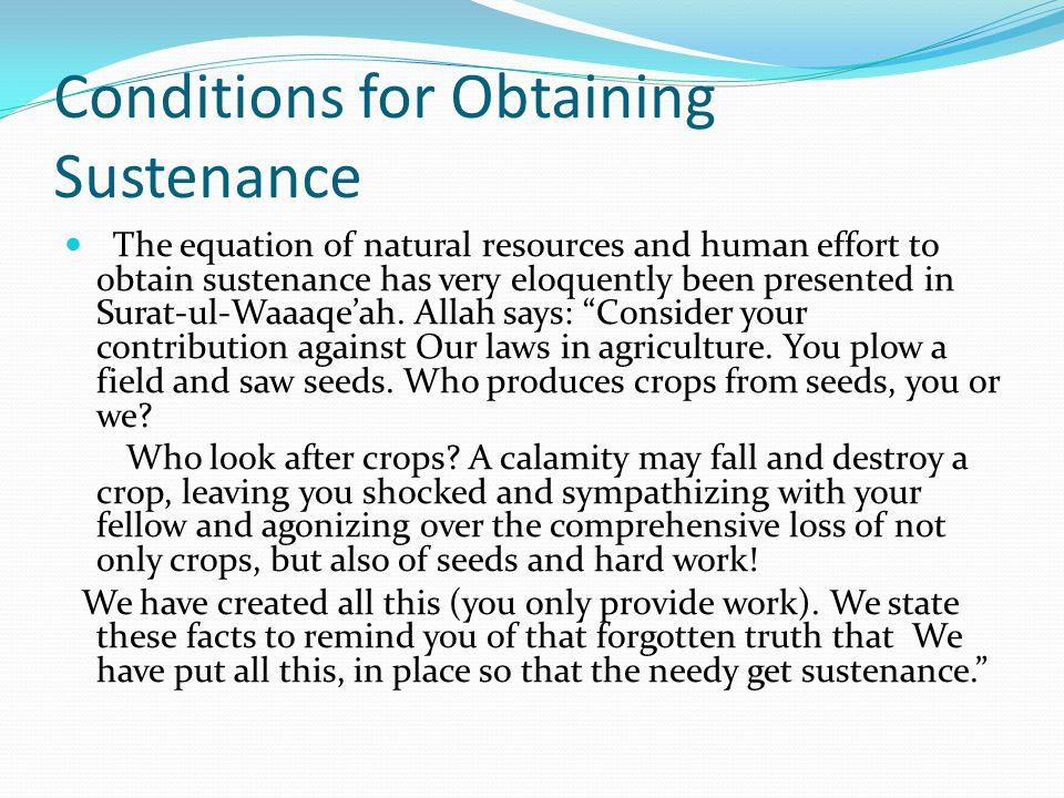 Conditions for Obtaining Sustenance