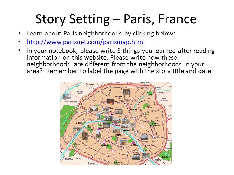 Story Setting – Paris, France