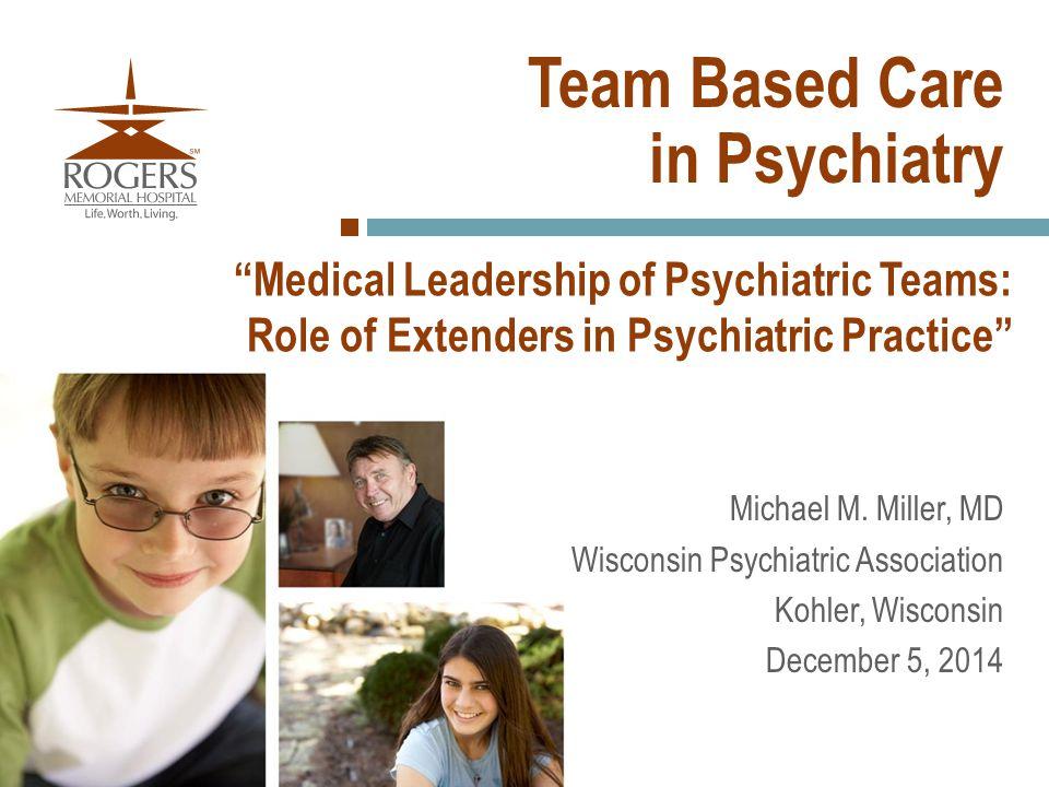 Team Based Care in Psychiatry