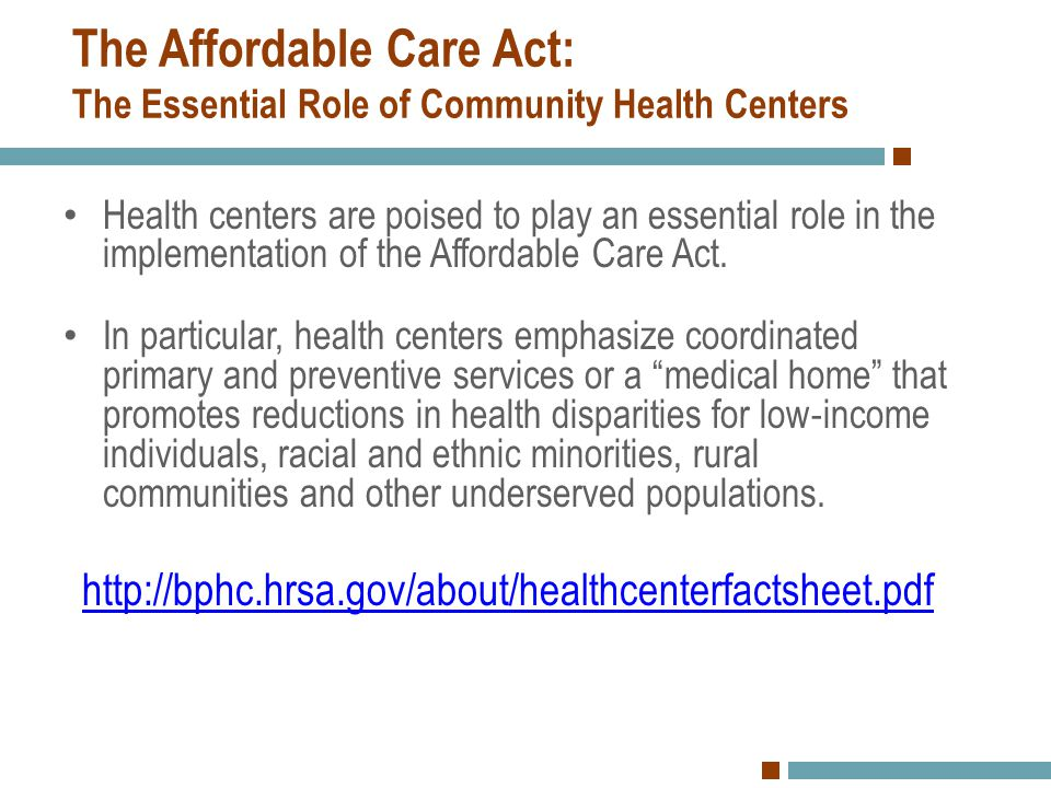 The Affordable Care Act: The Essential Role of Community Health Centers