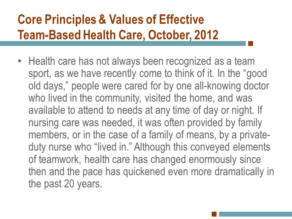 Core Principles & Values of Effective Team-Based Health Care, October, 2012